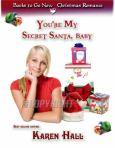 You're my secret Santa baby